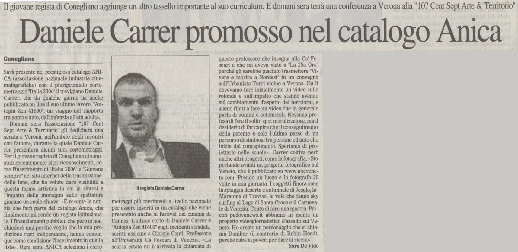 Il Gazzettino del 9 maggio 2007 parla dei successi da regista di Daniele Carrer