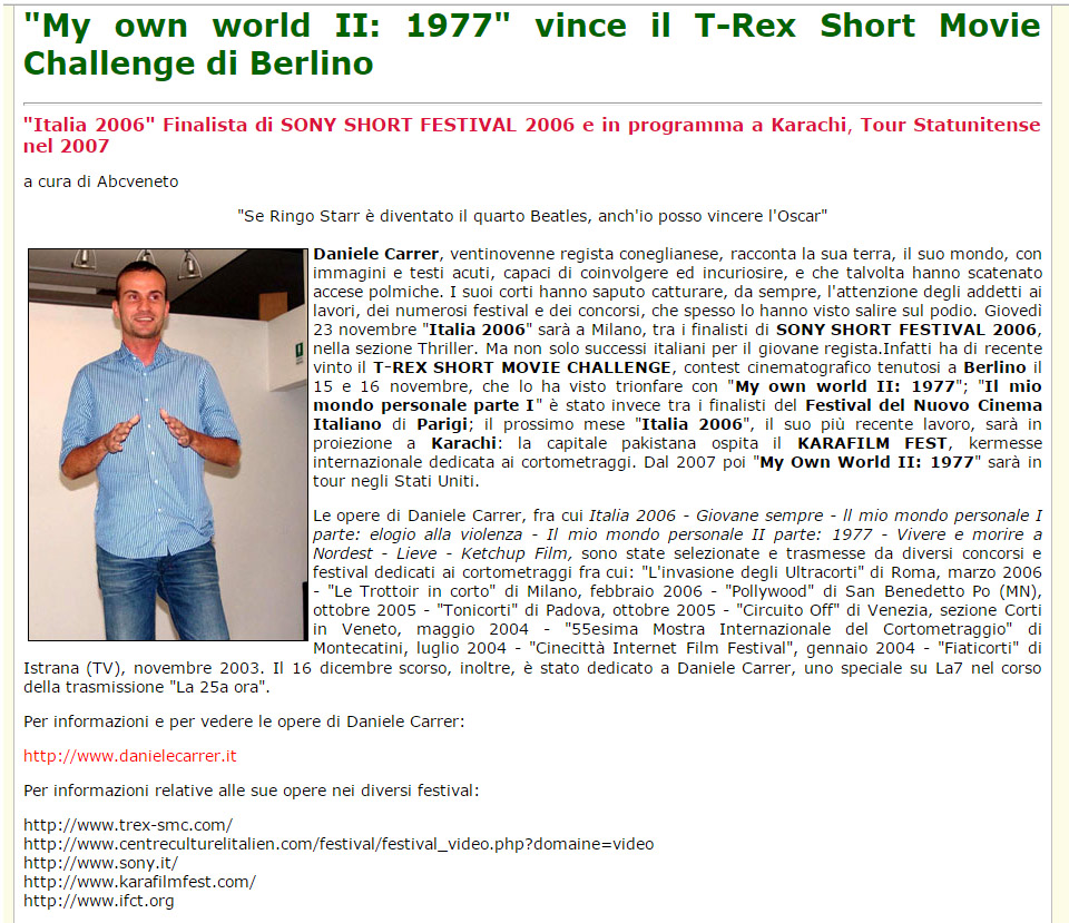 ABCveneto parla della vittoria di un cortometraggio di Daniele Carrer al T-rex Short movie challenge di Berlino nel 2006