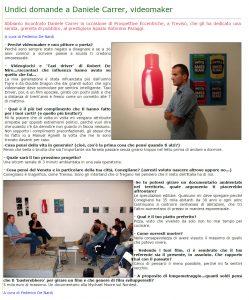 Federico De Nardi intervista l'autore di cortometraggi Daniele Carrer nel 2006