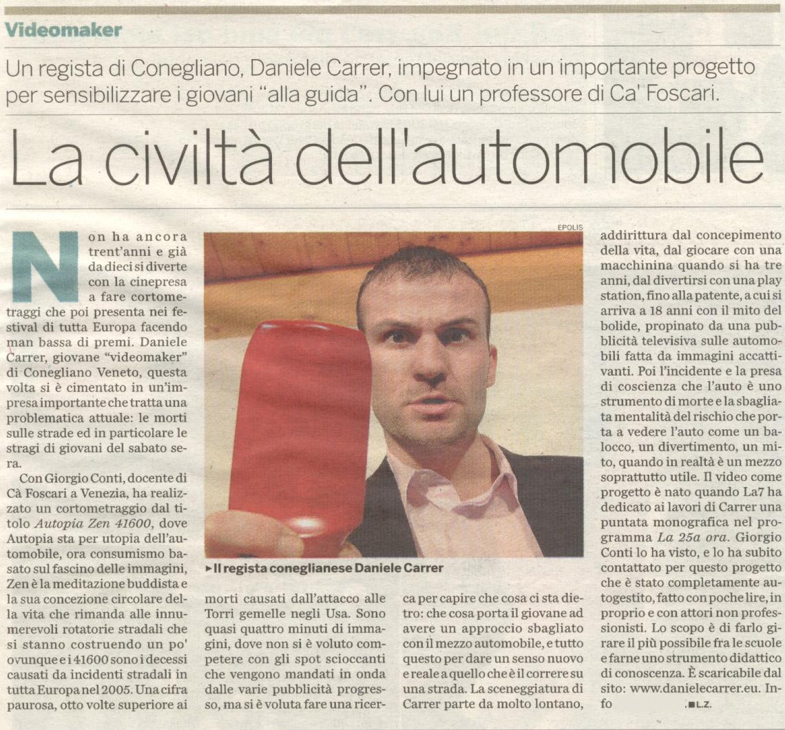 Il Treviso del 18 aprile 2007 parla del cortometraggio di Daniele Carre Autopia Zen 41600