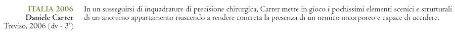 """Descrizione del cortometraggio di Daniele Carrer """"Italia 2006"""""""