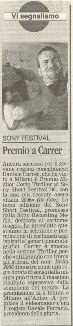 La Tribuna di Treviso del 27 novembre 2006 parla del premio al regista Daniele Carrer del Sony Film Festival di Milano