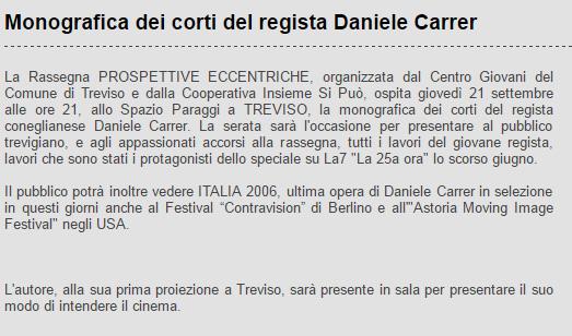 Notizia della monografia di cortometraggi di Daniele Carrer a Prospettive Eccentriche 2006