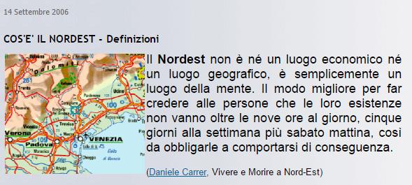 """Citazione dal cortometraggio di Daniele Carrer """"vivere e morire a nordest"""""""